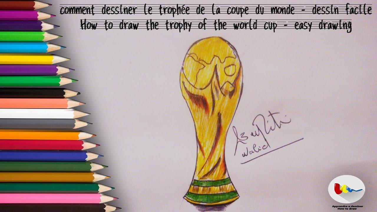 Comment Dessiner Le Trophée De La Coupe Du Monde Dessin Facile
