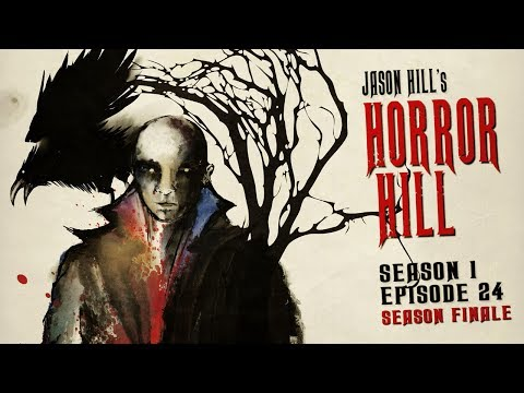 4 Seriously Scary Stories (S1E25) SEASON FINALE ― Horror Hill ― Horror Anthology Podcast