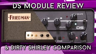 Synergy DS Module Review - How does it compare to the Dirty Shirley Amp?