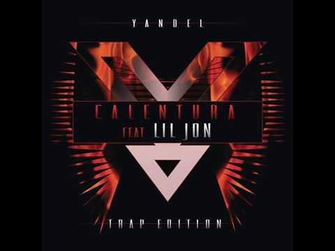 Yandel - Calentura Trap Edition (feat. Lil Jon)