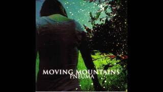 Moving Mountains - Grow On, Grow Up, Grow Out