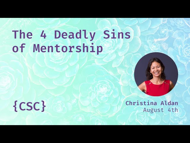 Promo image for The 4 Deadly Sins of Mentorship