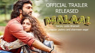 Malaal Official Trailer Released | Sharmin Segal | Meezaan | SLB | 28th June 2019 | Speedy news