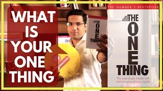 The ONE Thing | Concept & Book Summary