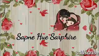 Tu Jo mujhe as mila sapne hue sarphire hathon mein aate nahi love song by the collection