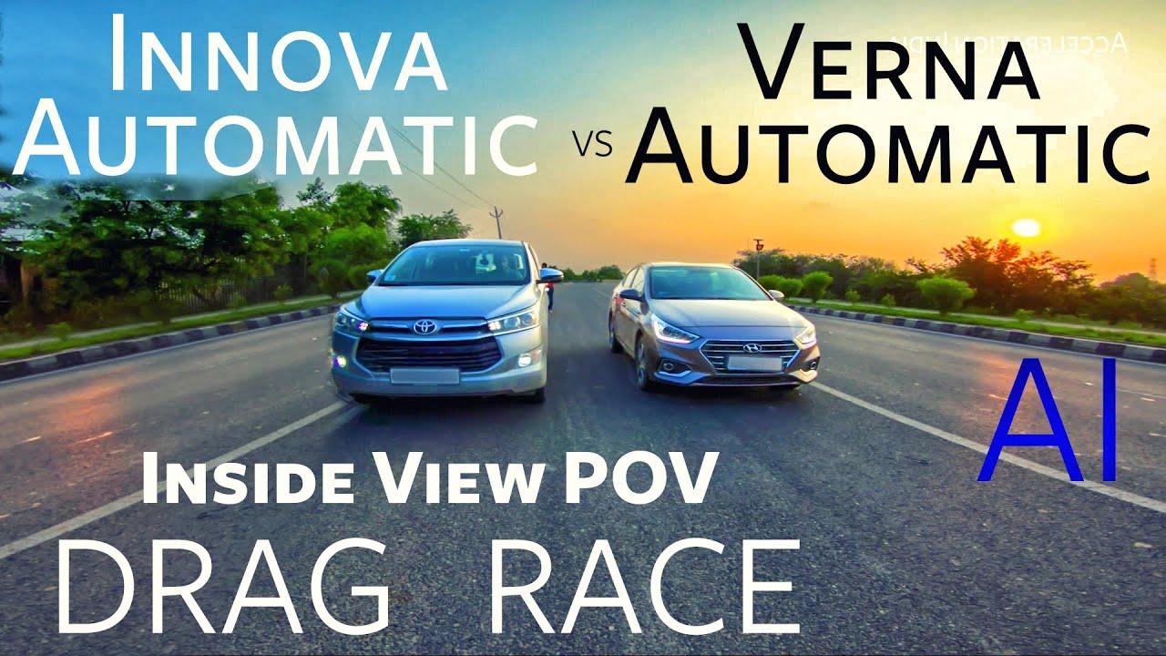 Verna vs Innova   Drag Race   Inside View POV   Acceleration India