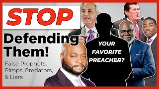 Stop Defending False Teachers & Prophets like Eddie Long TD Jakes and Hillsong Church