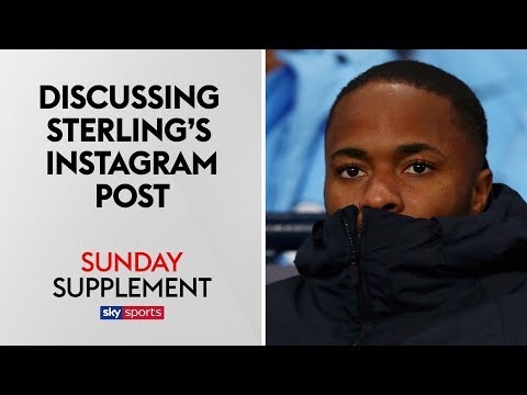 Sunday Supplement panel react to Raheem Sterling's Instagram post after racism storm