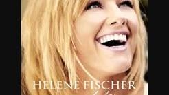 Helene Fischer - Ich will immer wieder dieses Fieber Spür'n