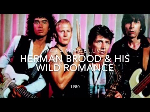 "Herman Brood & his Wild Romance - ""WAIT A MINUTE... Live!"" (Hilversum 1980)"