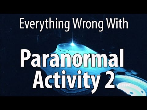 Everything Wrong With Paranormal Activity 2
