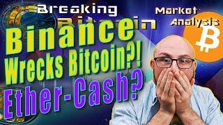 Binance Margin Trading Wrecks Bitcoin's Price and Ethereum To Adopt Bitcoin Cash