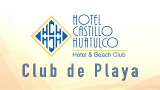 Club de Playa Hotel Castillo Huatulco