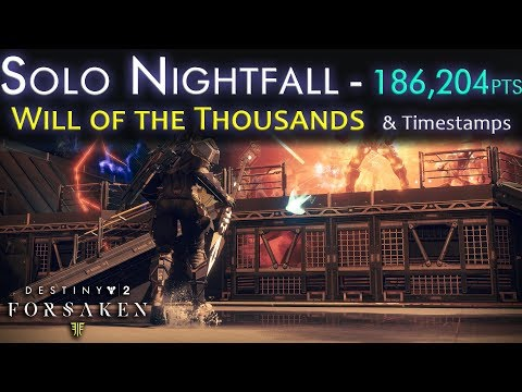 Solo Nightfall Will of the Thousands - Over 100000 Score - Destiny 2 Black Armory thumbnail