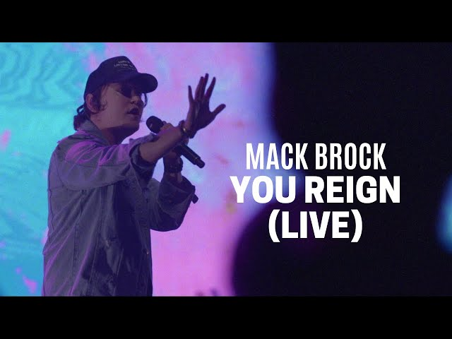 Mack Brock - You Reign (Official Live Video)