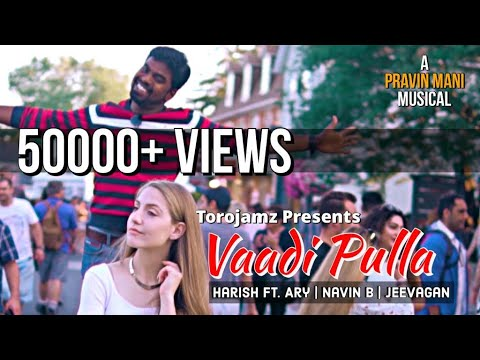 VAADI PULLA (Official Music Video) | Harish Feat. Ary