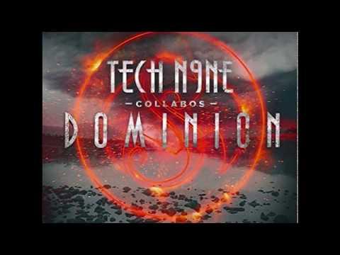 Tech N9ne  Dominion: 18 Morning Till the Nightfall ftWrekonize,Rittz,Tech N9ne,Krizz Kaliko