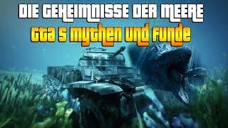 GTA 5 Geheimnisse der Meere Funde und ihre Mythen