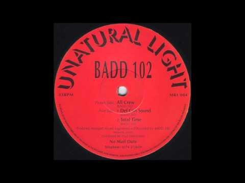 Badd 102 - All Crew (1993)
