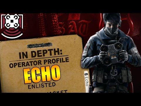 Rainbow Six Siege - In Depth: Operator Profile: ECHO