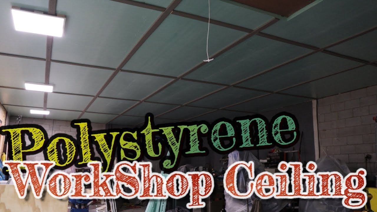 Finishing my Polystyrene Shop ceiling   part 2