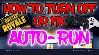 HOW TO TURN OFF AUTO RUN IN FORTNITE - HOW TO GET RID OF/DISABLE AUTO RUN IN FORTNITE