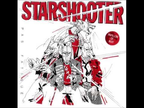 STARSHOOTER fatigué