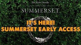 Elder Scrolls Online - SUMMERSET early access RELEASE DAY!!! - (21st May 2018)