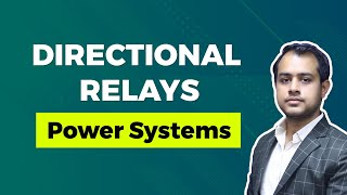 Directional Relays | GATE (EE) | Power Systems