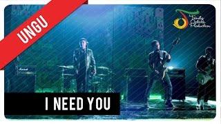 UNGU - I Need You (with Lyric)   VC Trinity