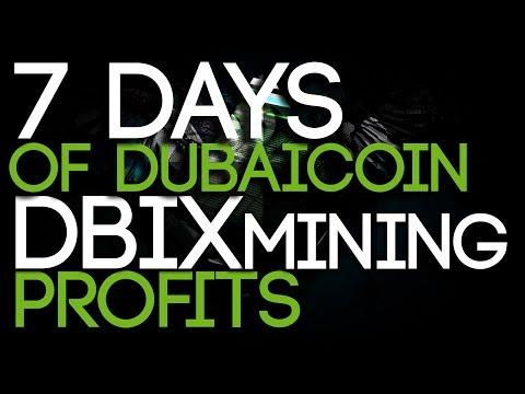 7 Days Of DubaiCoin (DBIX) Mining Profits