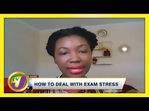 How to Deal with Exam Stress   TVJ News