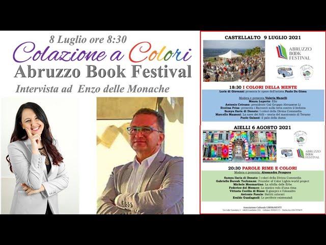 Colazione a colori con Samya-  Abruzzo Book Festival con Enzo delle Monache   8 Luglio 2021