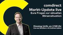 Stürmische Börsen-Zeiten: comdirect Markt-Update 14.04.2020