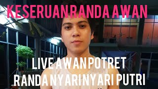 LIVE AWAN POTRET!!! RANDA CARI PUTRI!!