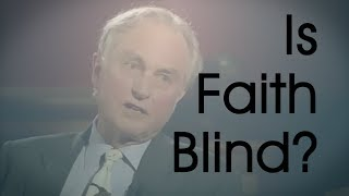 Is Faith Blind?