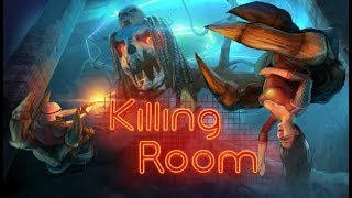Viewer Request - Killing  Room - Stream 1