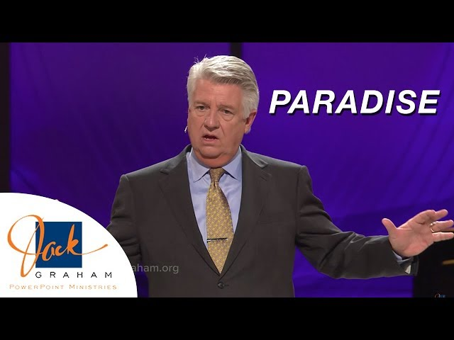 Paradise | PowerPoint Ministries with Jack Graham