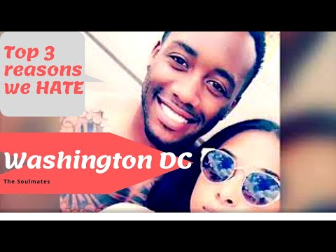 TOP 3 Reasons We  HATE WASHINGTON DC | DATING