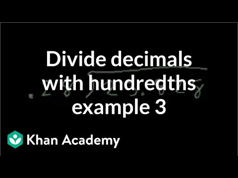 Dividing Decimals With Hundredths Example 3 | Decimals | Pre-Algebra | Khan Academy