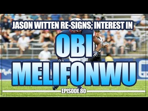 Jason Witten Extended 4yrs, Cowboys Interested in Obi Melifonwu and more