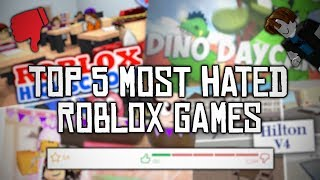 Top 5 Most Hated ROBLOX Games