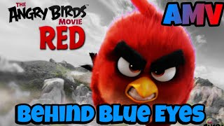 Angry Birds - Behind Blue Eyes AMV