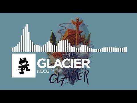 Glacier - Neos [Monstercat Release]