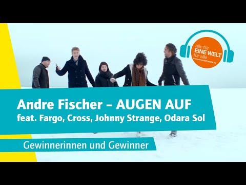 Andre Fischer Feat. Fargo, Cross, Johnny Strange, Odara Sol - AUGEN AUF