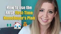 How to Use the RRSP First Time Home Buyer's Plan