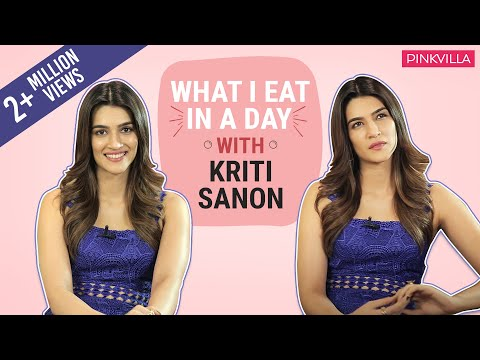 Kriti Sanon  What I Eat In A Day  S01E19  Bollywood  Pinkvilla  Fashion