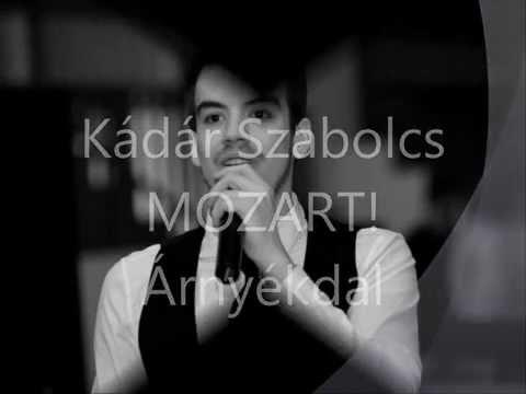 Kádár Szabolcs: MOZART! Árnyékdal (Wie wird man seinen schatten los)