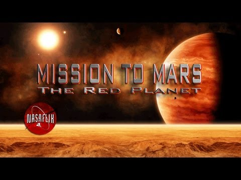 NASAFLIX - MISSION TO MARS: The Red Planet - MOVIE