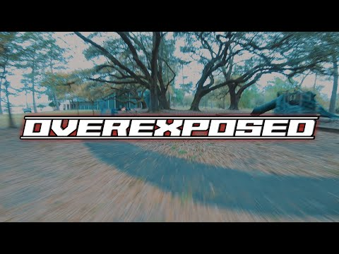 Overexposed // GoPro Hero 7 FPV Freestyle